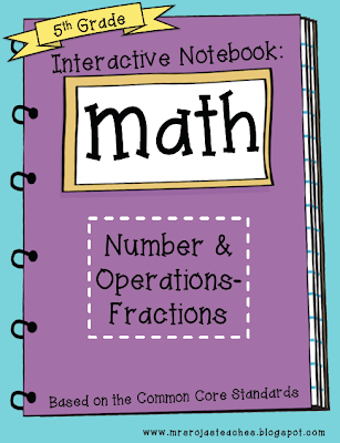 5th Grade Interactive Math Notebook- Fractions Edition!!!