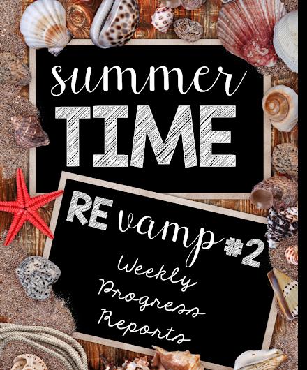 Summertime Revamp #2: Weekly Progress Reports {FREEBIE}