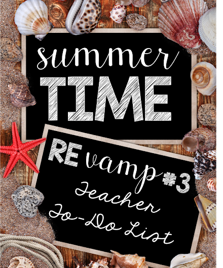 Summertime Revamp #3: Teacher To-Do List {FREEBIE}
