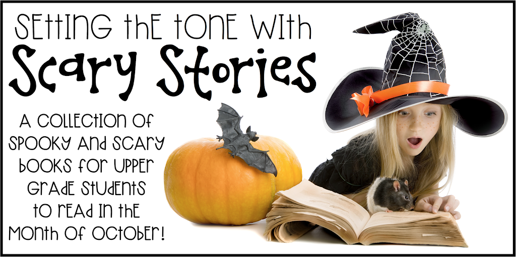 Setting the Tone with Scary Stories