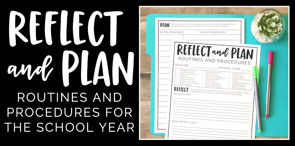 Reflect and Plan: Routines and Procedures for the School Year